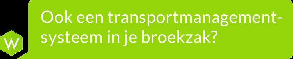 Over Wuunder: Ook een transportmanagementsysteem in je broekzak